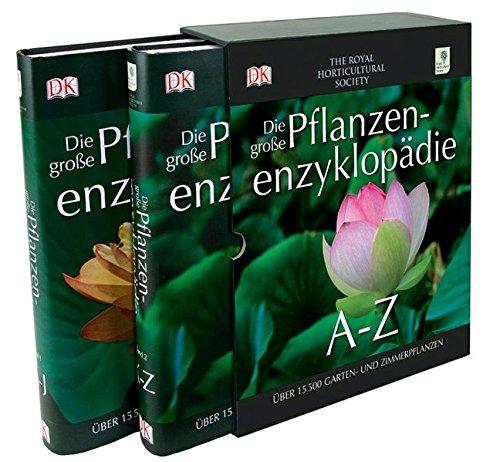9783831017294: RHS Die große Pflanzen-Enzyklopädie von A - Z: Über 15500 Garten- und Zimmerpflanzen