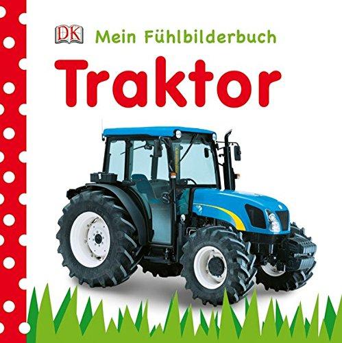 9783831017706: Traktor Mein Fühlbilderbuch