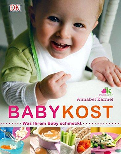 9783831017911: Babykost: Was ihrem Baby schmeckt