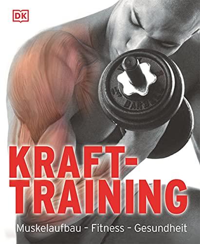 9783831018161: Krafttraining: Muskelaufbau - Fitness - Gesundheit