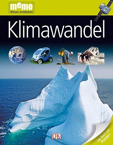 Klimawandel (memo Wissen entdecken) - Birgit Fricke, John Woodward