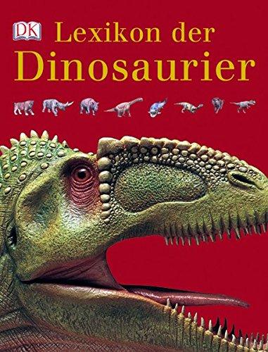 9783831019588: Lexikon der Dinosaurier und anderer Tiere der Urzeit