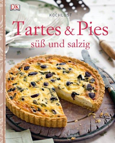9783831019762: Kochlust: Tartes & Pies