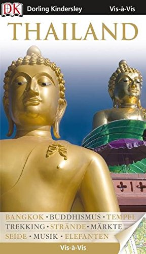 9783831019847: Vis-�-Vis Thailand: Bangkok - Buddhismus - Tempel - Trekking - Str�nde - M�rkte - Seide - Musik - Elefanten