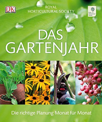 9783831019878: Das Gartenjahr: Die richtige Planung Monat fur Monat