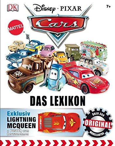 9783831020362: Disney Pixar CARS Das Lexikon: Über 300 Original-Modellautos