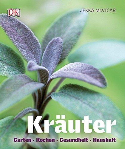9783831020720: Kräuter (Neuausgabe): Garten*Kochen*Gesundheit*Haushalt