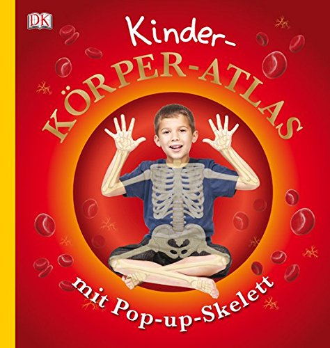 9783831021581: Kinder-Körper-Atlas mit Pop-up-Skelett