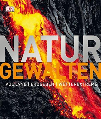 9783831022311: Naturgewalten. Vulkane, Erdbeben, Wetterextreme