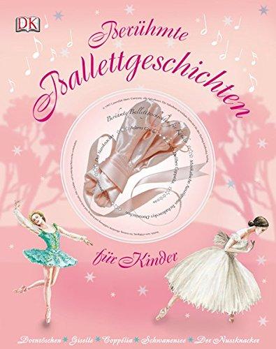 9783831022359: Berühmte Ballettgeschichten für Kinder, mit Musik-CD