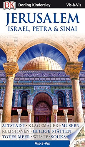 9783831022724: Vis-à-Vis Jerusalem/Israel: Heilige Stätten, Sinai, Geschichte, Museen, Mosaiken, Tauchen, Totes Meer, Masada, Petra, Religionen, Hotels, Jericho
