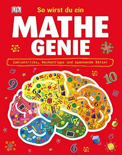 9783831022922: So wirst du ein Mathe-Genie