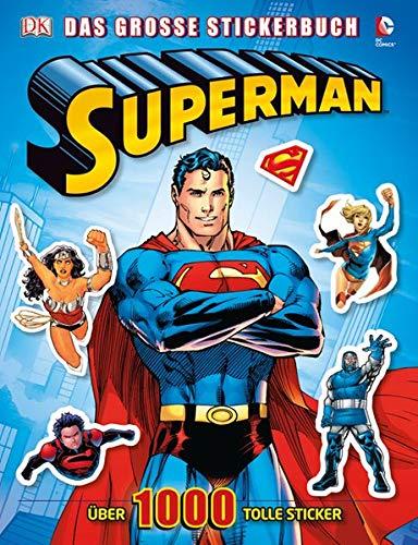 9783831023585: Superman - Das große Stickerbuch: Über 1000 tolle Sticker