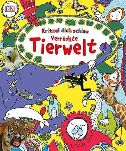 9783831024124: Kritzel dich schlau - Verrückte Tierwelt