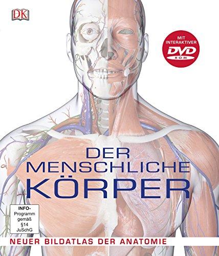 9783831024483: Der menschliche Körper: Neuer Bildatlas der Anatomie ...