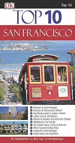 9783831025534: Top 10. San Francisco: Ihr Reiseführer zu den Top-10-Attraktionen