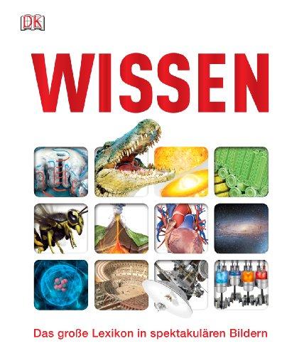 9783831026180: Wissen: Das gro�e Lexikon in spektakul�ren Bildern