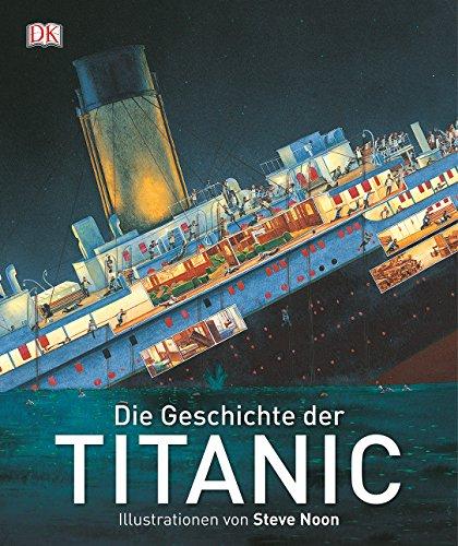 9783831027125: Die Geschichte der Titanic