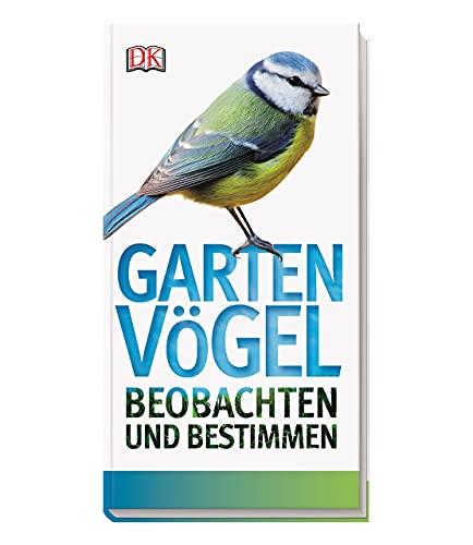 9783831027545: Gartenvögel beobachten und bestimmen