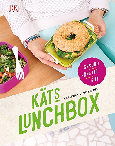 9783831027798: Käts Lunchbox: Gesund, günstig, gut