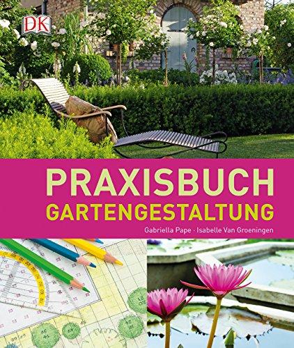 9783831027828: Praxisbuch Gartengestaltung