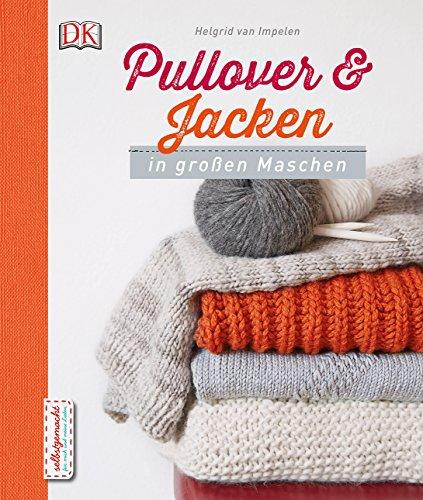 9783831028405: Pullover und Jacken in großen Maschen