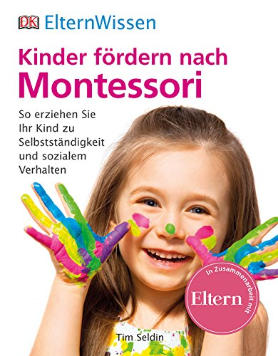 9783831028474: ElternWissen. Kinder fördern nach Montessori
