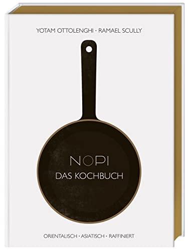 9783831028948: NOPI - Das Kochbuch: orientalisch · asiatisch · raffiniert
