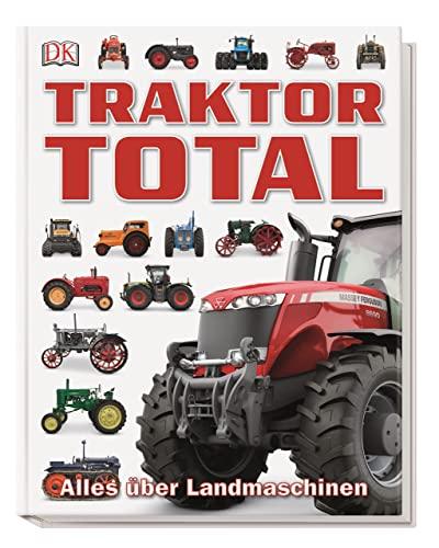 9783831029181: Traktor Total: Alles über Landmaschinen