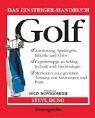 9783831090303: Das Einsteiger-Handbuch. Golf