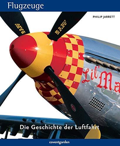 9783831090396: Flugzeuge: Die Geschichte der Luftfahrt