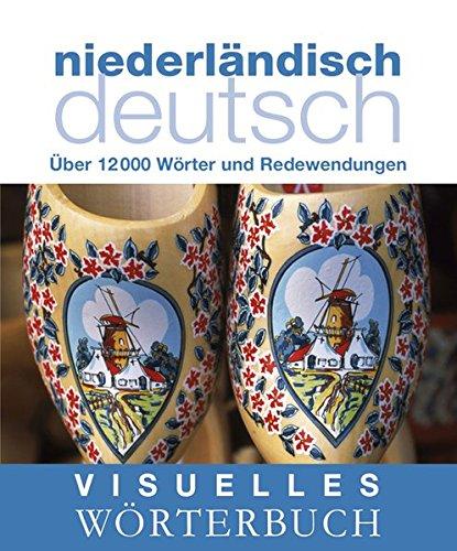 9783831090945: Visuelles Wörterbuch. Niederländisch-Deutsch: Über 6000 Wörter und Redewendungen