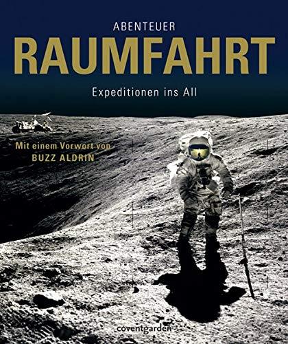 9783831091041: Abenteuer Raumfahrt: Expeditionen ins All