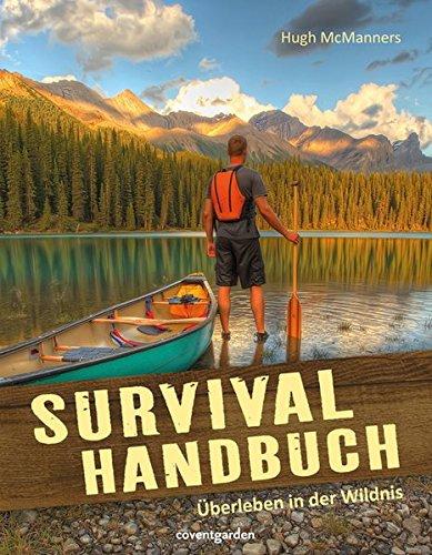 9783831091140: Survival-Handbuch: Überleben in der Wildnis