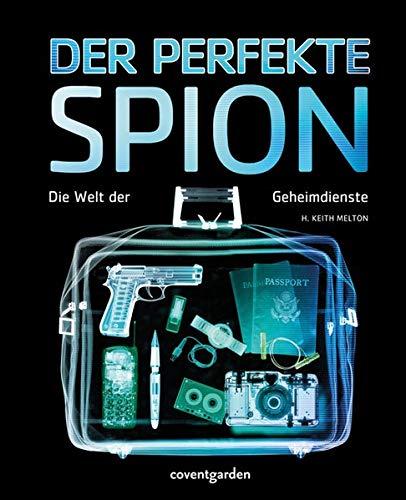 9783831091171: Der perfekte Spion: Die Welt der Geheimdienste