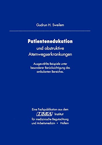 9783831100354: Patientenedukation u. obstruktive Atemwegserkrankungen (German Edition)