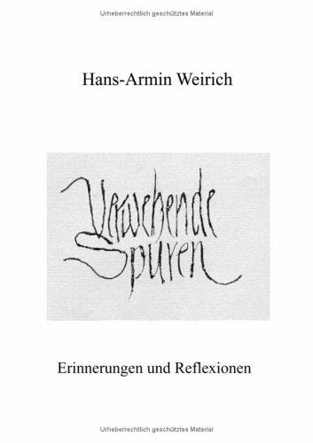 9783831100750: Verwehende Spuren: Erinnerungen und Reflexionen