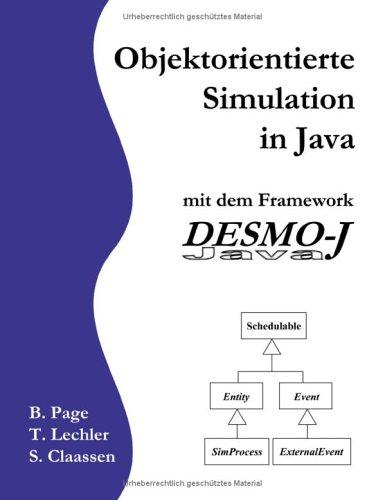 9783831101634: Objektorientierte Simulation in Java mit dem Framework DESMO-J Java.
