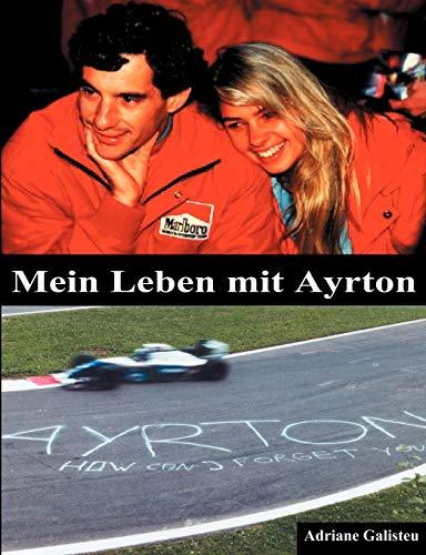 9783831101849: Mein Leben Mit Ayrton (German Edition)