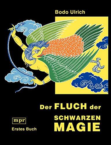 Der Fluch Der Schwarzen Magie: Bodo Ulrich
