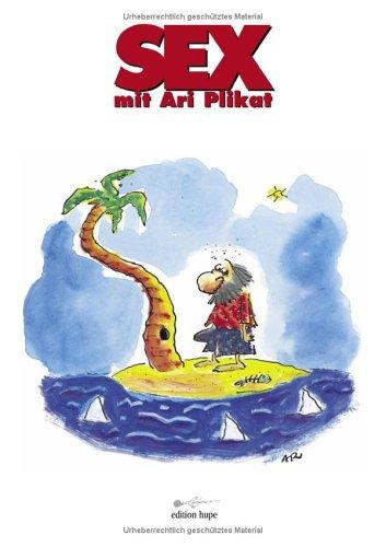 9783831105922: Sex mit Ari Plikat.