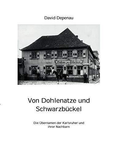 9783831107216: Von Dohlenatze und Schwarzbückel (German Edition)