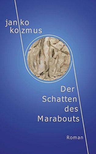 9783831110933: Der Schatten Des Marabouts