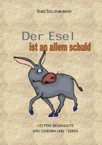 9783831111893: Der Esel ist an allem schuld (German Edition)