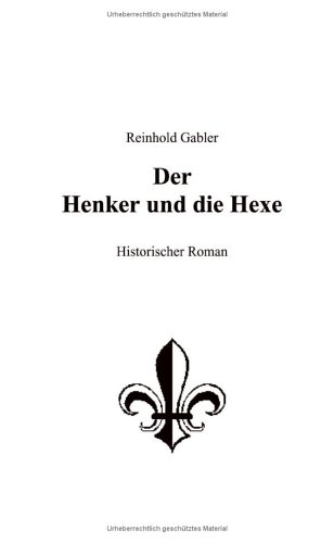 9783831112630: Der Henker und die Hexe