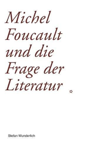 9783831113118: Michel Foucault und die Frage der Literatur