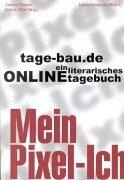 9783831113484: Tagebau.de: Mein Pixel-Ich