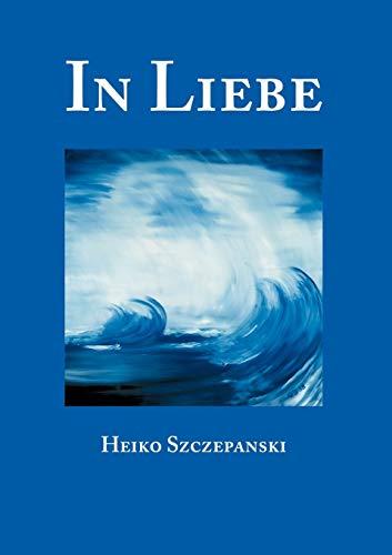 9783831113538: In Liebe (German Edition)