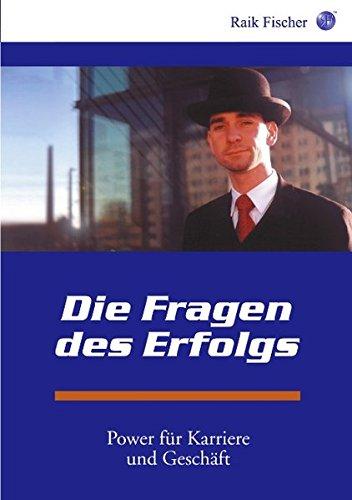 9783831114276: Die Fragen des Erfolgs (German Edition)