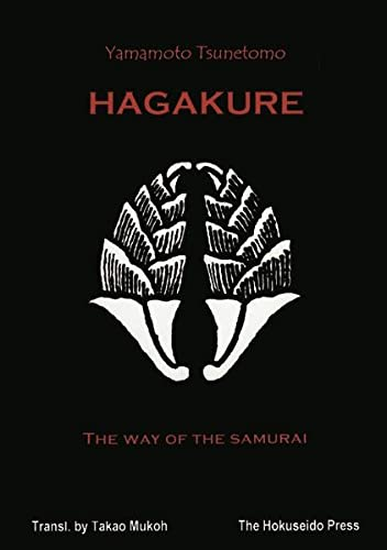 Hagakure: The Way of the Samurai (3831115303) by Yamamoto Tsunetomo
